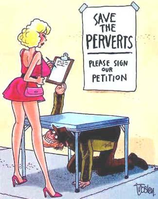 I love perverts